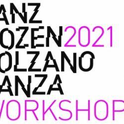 Voglia di ballare? Workshops Bolzano Danza 2021