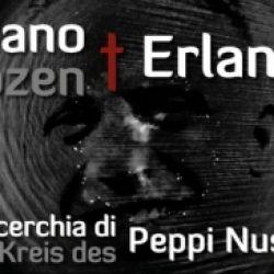 Bolzano + Erlangen - La cerchia di Peppi Nusser