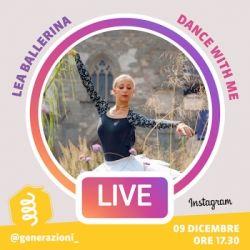 Generazioni LIVE | Lea Ballerina