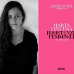 Resistenze femminili con Marta Cuscunà