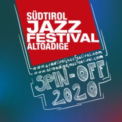 Jazzfestival Alto Adige 2020 Spin-off