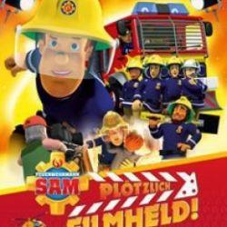 Feuerwehrmann Sam - Plötzlich Filmheld