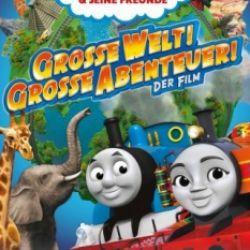 Thomas und seine Freunde – Große Welt! Großes Abenteuer!
