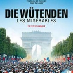 -ABGESAGT!- Die Wütenden - Les Misérables