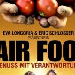 Filmvorführung: Fair Food - Genuss mit Verantwortung