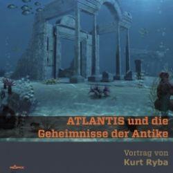 Atlantis e il segreto del mondo antico