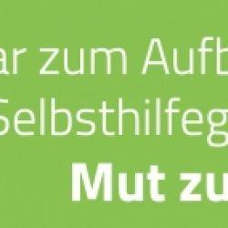 """""""Mut zum Tun"""" - Seminar zum Aufbau von Selbsthilfegruppen"""