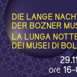 Lunga notte dei musei di Bolzano