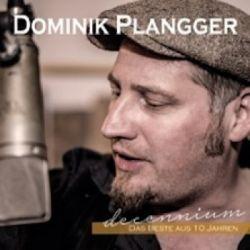 Dominik Plangger - 10 Jahre Live