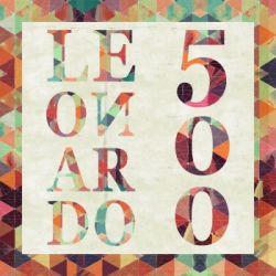 LEONARDO500 - L'innovazione geniale - Inaugurazione mostra