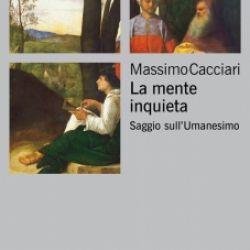 Massimo Cacciari - La mente inquieta