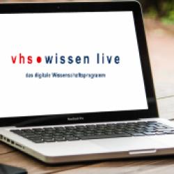 vhs.wissen live: