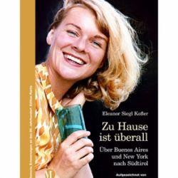 Eleanor Siegl Kofler, Nina Schröder:  Zuhause ist überall