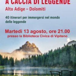 A caccia di leggende - Alto Adige-Dolomiti