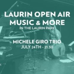 LAURIN OPEN AIR MUSIC & MORE - MICHELE GIRO TRIO