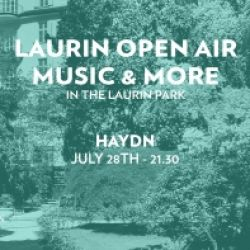 LAURIN OPEN AIR MUSIC & MORE - FONDAZIONE HAYDN