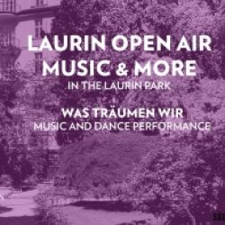 LAURIN OPEN AIR MUSIC & MORE - WAS TRÄUMEN WIR