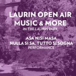LAURIN OPEN AIR MUSIC & MORE - ASA NISI MASA