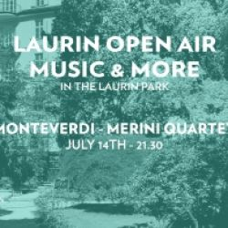 LAURIN OPEN AIR MUSIC & MORE - CONSERVATORIO MONTEVERDI