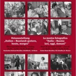 Mostra fotografica: Italia-Russia: ieri,oggi,domani