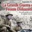 Proiezione in dissolvenza: la Grande Guerra sul Fronte Dolomitico